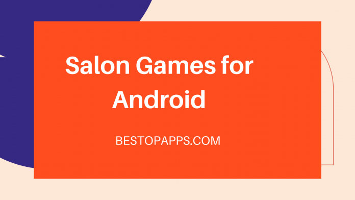 Salon Games for Android
