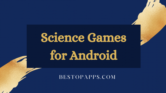 Science Games for Android