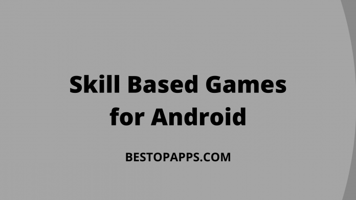 Skill Based Games for Android