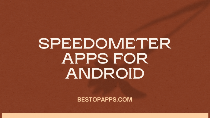 Speedometer Apps for Android