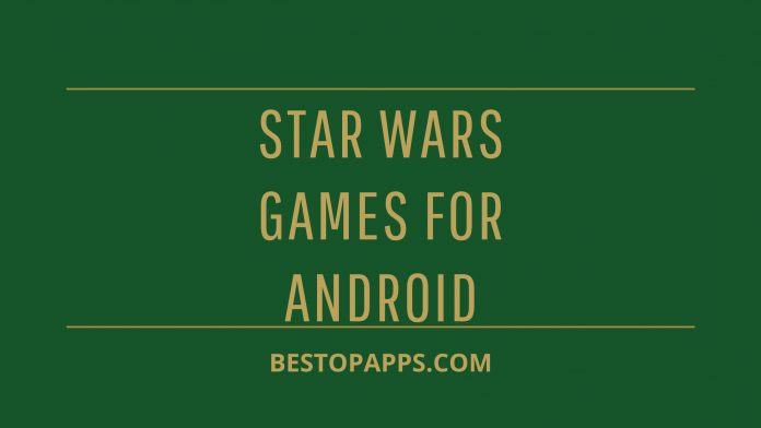 Star Wars Games for Android