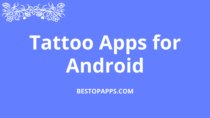 Tattoo Apps for Android