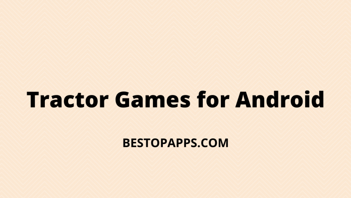 Tractor Games for Android