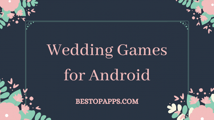 Wedding Games for Android